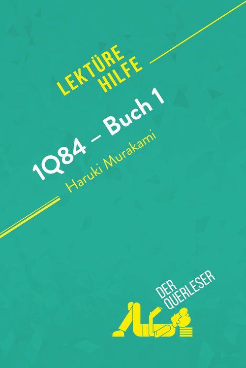 1Q84 - Buch 1 von Haruki Murakami (Lektürehilfe)