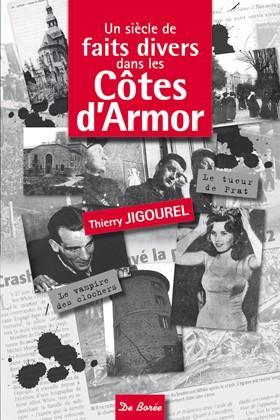 Un siècle de faits divers dans les Côtes d'Armor