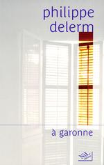 Vente Livre Numérique : À garonne  - Philippe Delerm