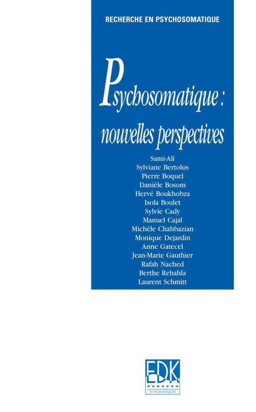 Psychosomatique ; nouvelles perspectives