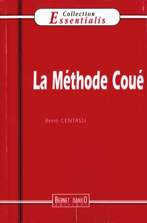 Methode Coue N.25 (La) (3e Edition)