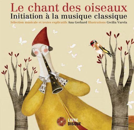 Le chant des oiseaux ; initiation à la musique classique