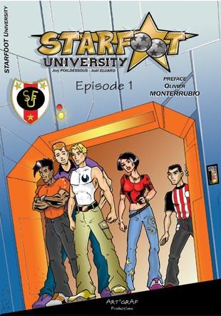 Starfoot university t.1 ; derniers réglages