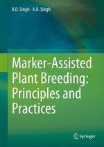 Marker-Assisted Plant Breeding: Principles and Practices  - A.K. Singh - B.D. Singh