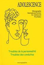 Vente EBooks : Troubles de la personnalité - Troubles des conduites  - Jean Bergeret - René Roussillon - Catherine CHABERT - François Richard - Rodolfo Urribarri