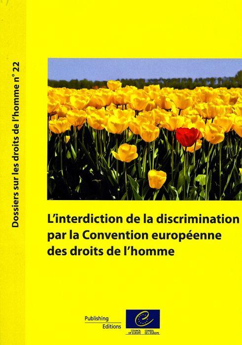 L'interdiction de la discrimination par la convention européenne des droits de l'homme