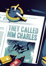 They Called Him Charles  - Jerzy Lanuszewski