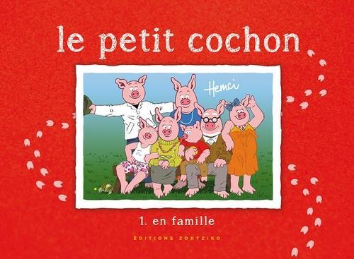 Le petit cochon t.1 ; en famille