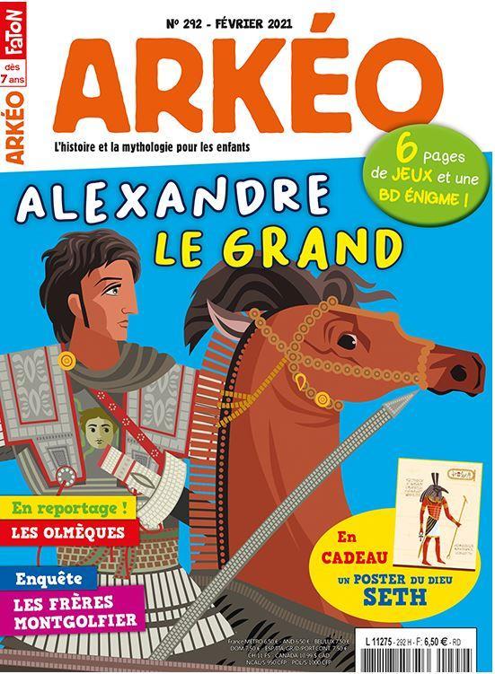 Arkeo junior n 292 - alexandre le grand - fevrier 2021