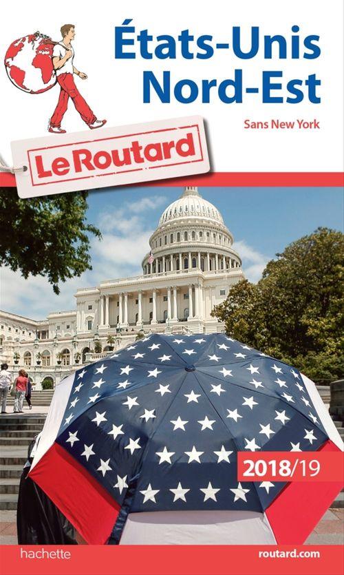 Guide du Routard Etats-Unis Nord-Est 2018/19