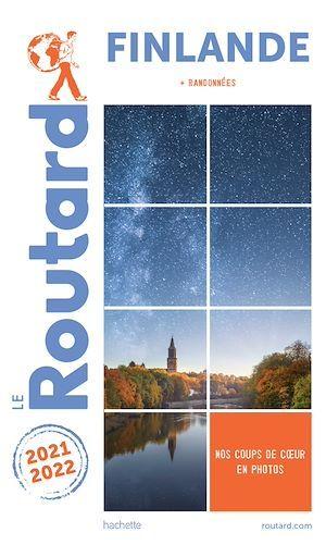 Guide du Routard ; Finlande ; + randonnées (édition 2021/2022)