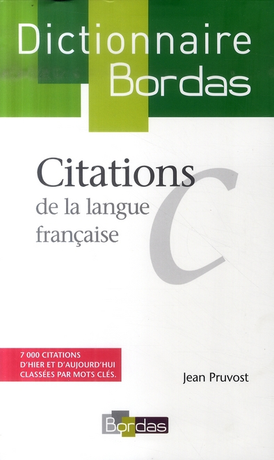 Dictionnaire Bordas Des Citations De La Langue Francaise