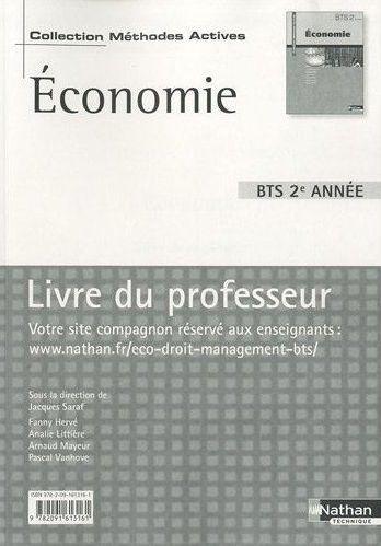Economie ; Bts 2e Annee ; Livre Du Professeur (Edition 2010)