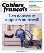Vente Livre Numérique : Cahier français : Les nouveaux rapports au travail - n°418  - Michel Lallement - Dominique MEURS - Jean-François Adrian - La Documentation française