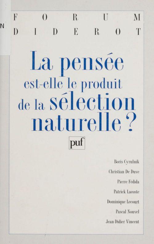 La pensée est-elle le produit de la sélection naturelle ?