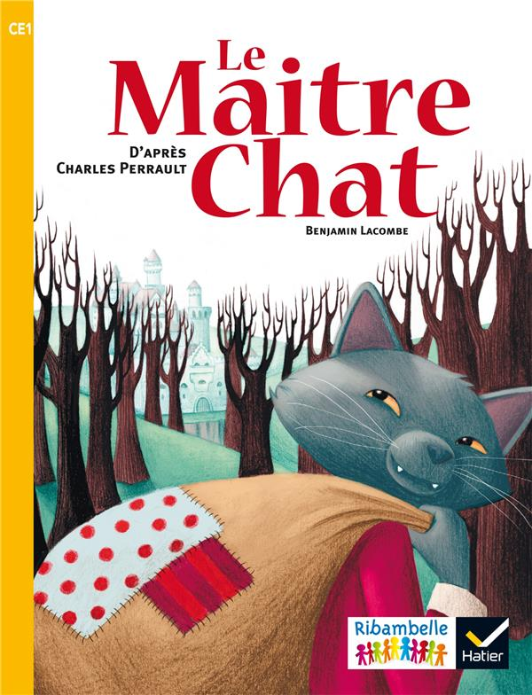 Ribambelle ; le maître chat ; CE1