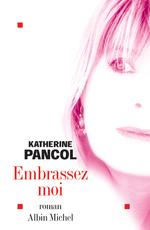 Vente Livre Numérique : Embrassez-moi  - Katherine Pancol