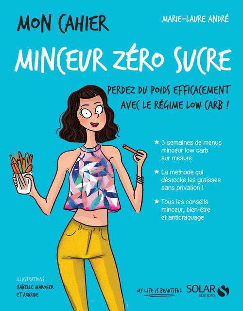 Vente EBooks : Mon cahier minceur zéro sucre  - Marie-Laure ANDRÉ