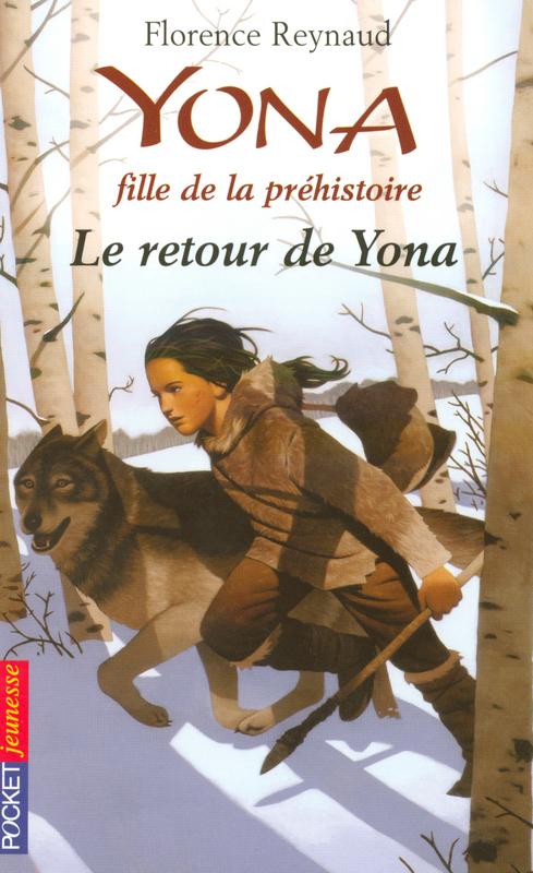yona, fille de la préhistoire t.4 ; le retour de yona