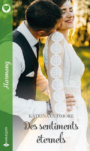 Des sentiments éternels  - Katrina Cudmore