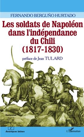 les soldats de Napoléon dans l'indépendance du Chili (1817-1830)
