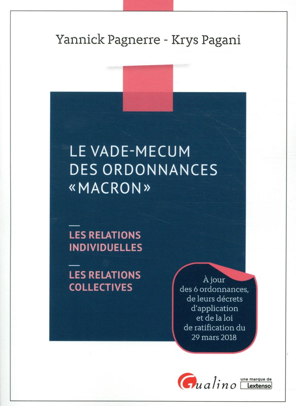 Le vade-mecum des ordonnances Macron