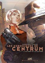 Vente EBooks : Les chroniques de centrum T02  - Jean-Pierre Andrevon