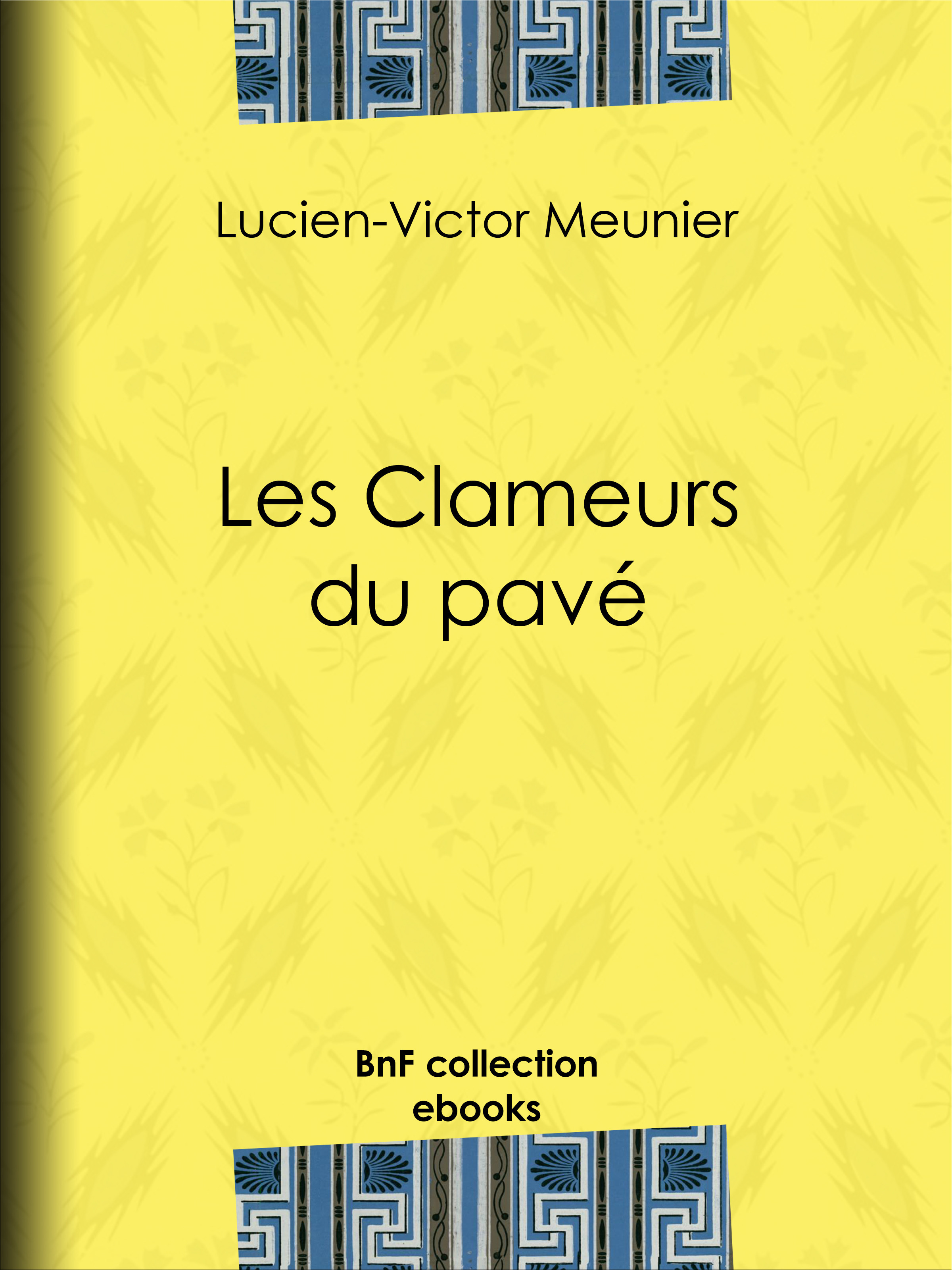 Vente EBooks : Les Clameurs du pavé  - Jules Vallès  - Lucien-Victor Meunier