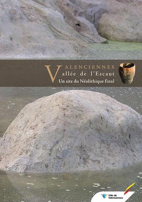 Valenciennes, vallée de l'Escaut ; un site du Néolithique final