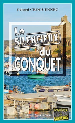 Le silencieux du Conquet  - Gérard Croguennec