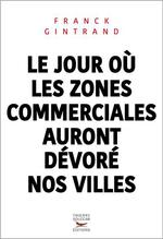 Le Jour Où Les Zones Commerciales Auront Dévoré Nos Villes