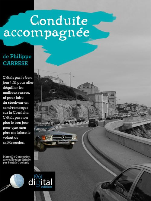 Marseille Connection  :  Conduite accompagnee