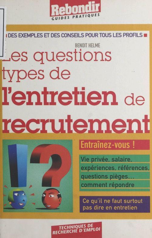 Questions type de l'entretien de recrutement