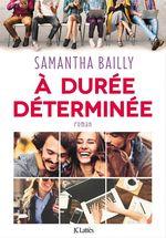 Vente EBooks : A durée déterminée  - Samantha Bailly