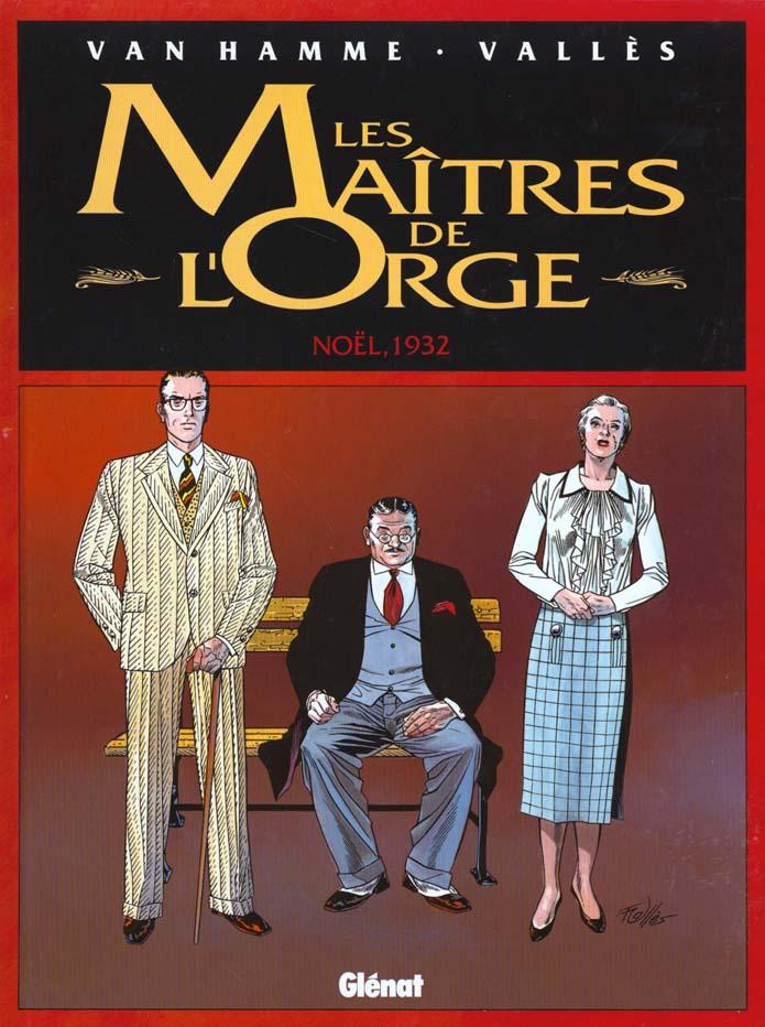 Les Maitres De L'Orge T.4 ; Noel 1932