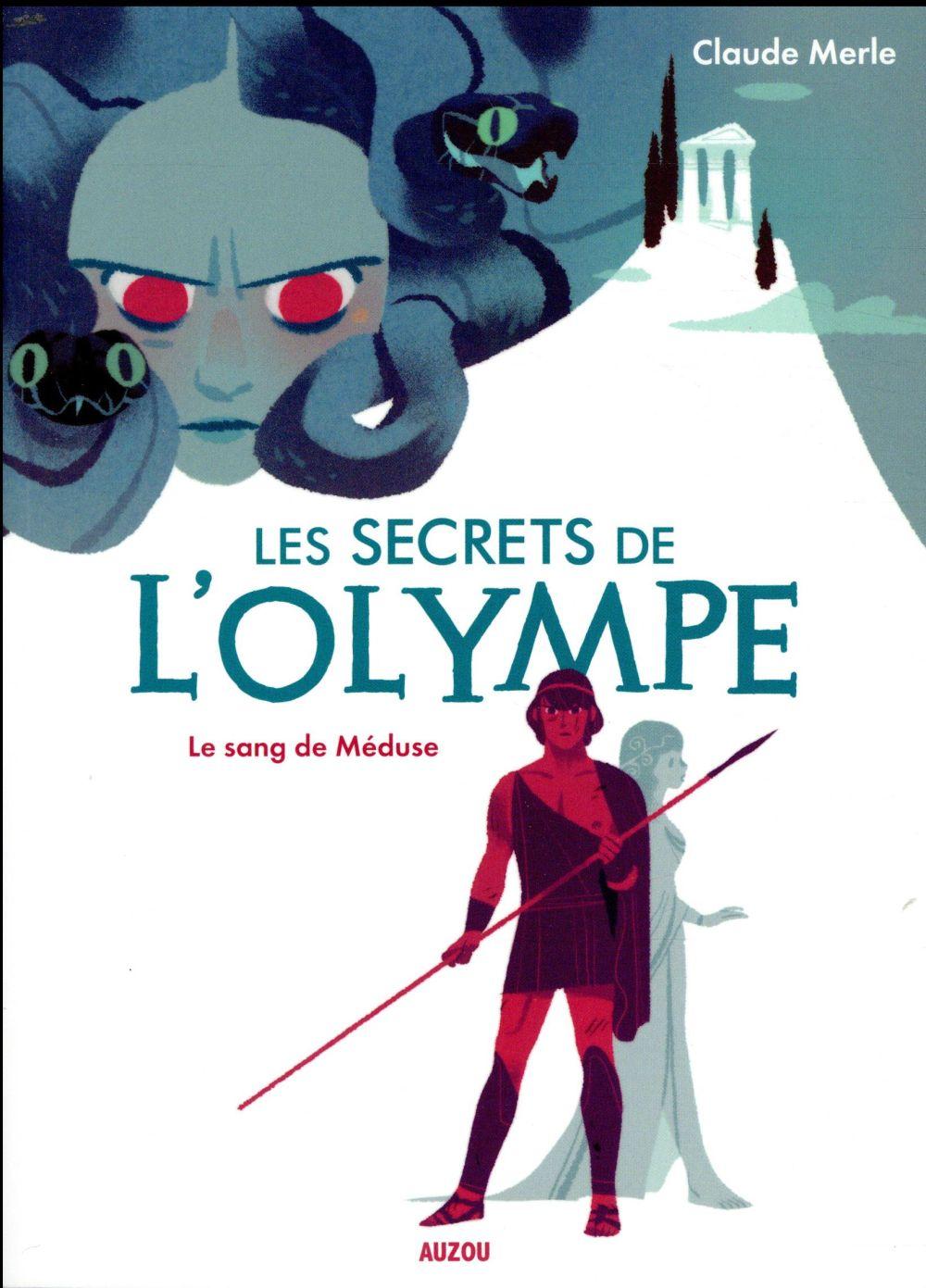 LES SECRETS DE L-OLYMPE - TOME 1 - LE SANG DE MEDUSE