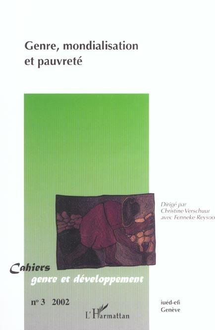 Cahiers genre et developpement t.3 ; genre, mondialisation et pauvrete