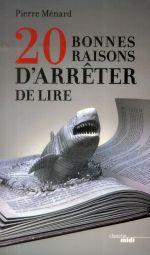 Couverture de 20 bonnes raisons d'arrêter de lire