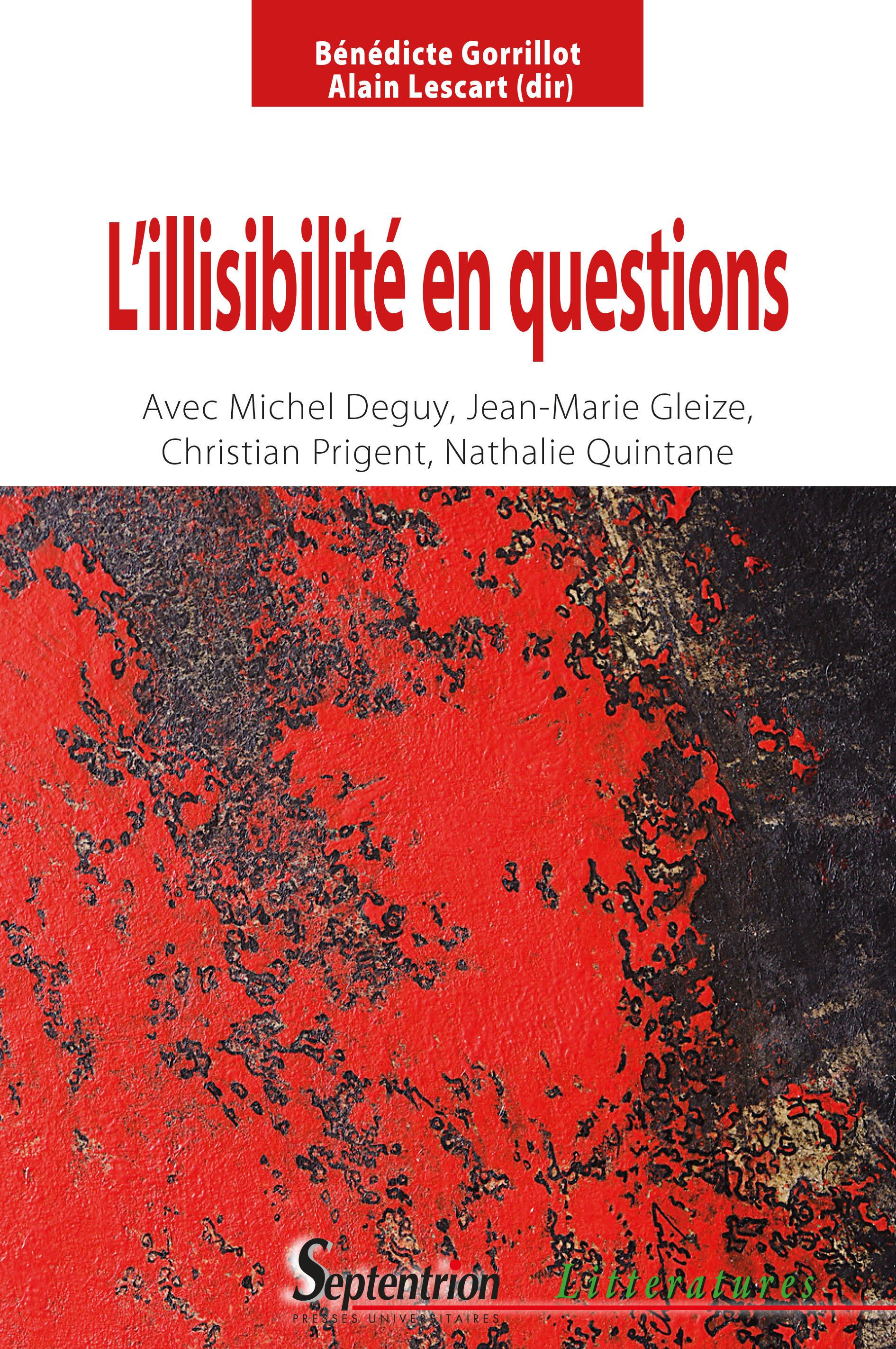 L'illisibilite en questions - avec michel deguy, jean-marie gleize, christian prigent et nathalie q