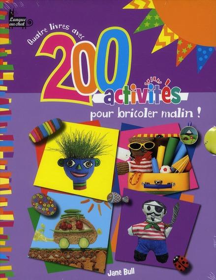 Quatre Livres Avec 200 Activites Pour Bricoler Malin !