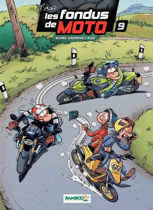 Les fondus de moto T.9