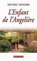 Vente EBooks : L'Enfant de l'Angelière  - Michel Demars