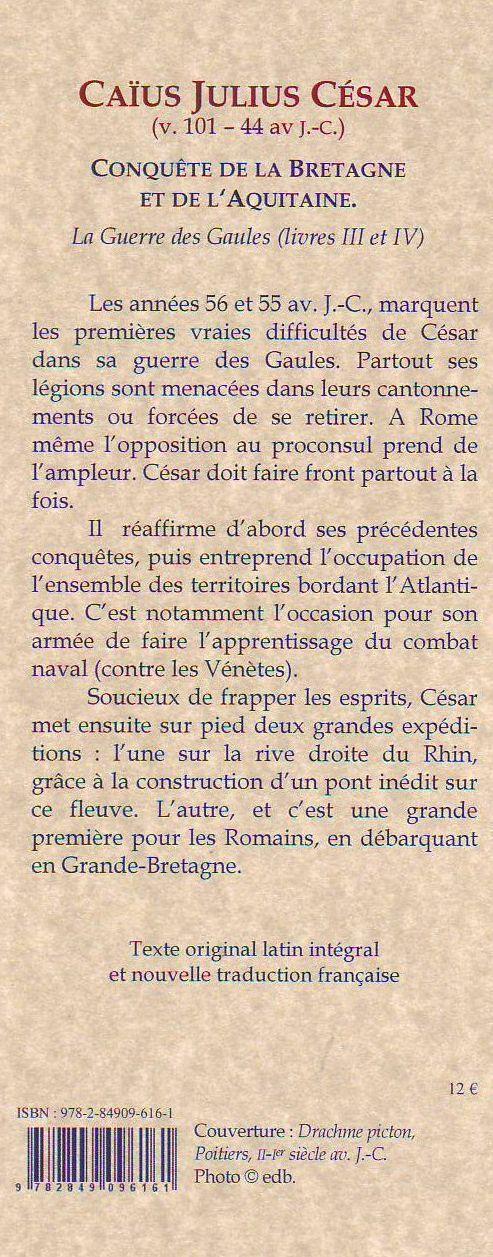 La guerre des Gaules t.2 ; livres 3 et 4 ; conquêtes de la Bretagne et de l'Aquitaine
