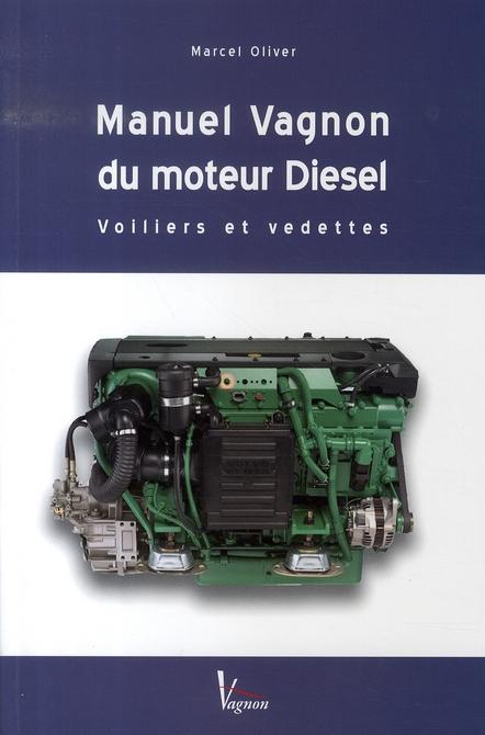Manuel vagnon du moteur diesel, voiliers et vedettes