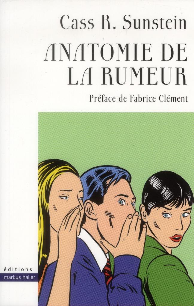 anatomie de la rumeur
