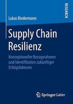 Supply Chain Resilienz  - Lukas Biedermann