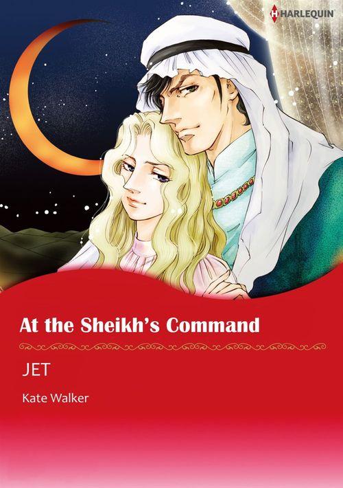 Harlequin Comics: At the Sheikh's Command