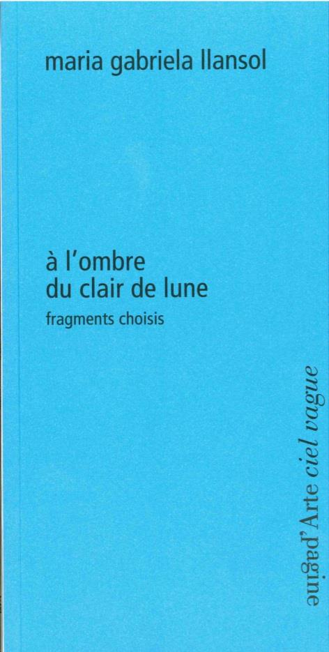 à l'ombre du clair de lune ; fragments choisis