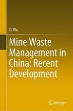 Mine Waste Management in China: Recent Development  - Di Wu