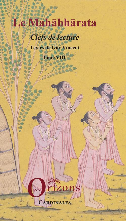 Le Mahabharata - Tome VIII